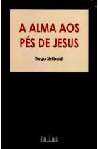A Alma aos Pés de Jesus (FAC-SÍMILE)