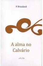 A Alma no Calvário (FAC-SÍMILE)