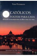 Católicos, Voltem para Casa
