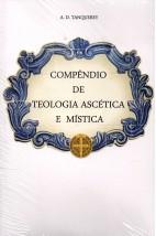 Compêndio de Teologia Ascética e Mística (FAC-SÍMILE)