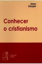 Conhecer o Cristianismo (FAC-SÍMILE)