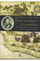 Entre Genebra e a Guanabara