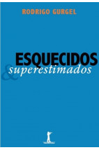 Esquecidos & Superestimados