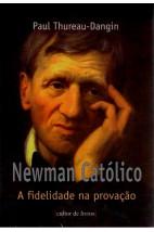 Newman Católico: A fidelidade na provação