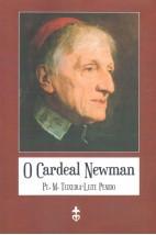 O Cardeal Newman (FAC-SÍMILE)