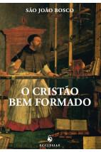 O Cristão Bem Formado - 2ª Edição