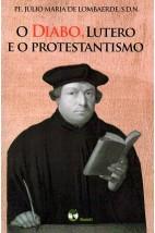 O Diabo, Lutero e o Protestantismo (FAC-SÍMILE)