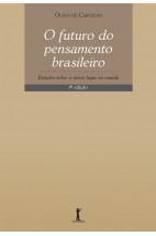 O Futuro do Pensamento Brasileiro