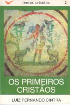 Os Primeiros Cristãos