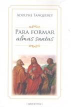 Para Formar Almas Santas (FAC-SÍMILE)