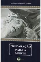 Preparação para a Morte - ou considerações sobre as verdades eternas