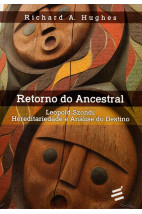Retorno do Ancestral - Leopold Szondi, Hereditariedade e Análise do Destino