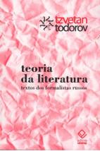 Teoria da Literatura - Textos dos Formalistas Russos
