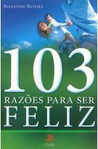 103 Razões Para Ser Feliz