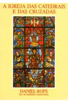 A Igreja das Catedrais e das Cruzadas (Vol. III)