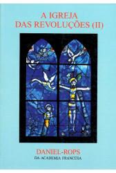 A Igreja das Revoluções II (Vol. IX)
