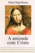 A Amizade com Cristo