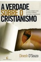 A Verdade Sobre o Cristianismo