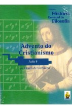 Coleção História Essencial da Filosofia (aula 08) - Advento do Cristianismo