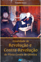 Atualidade de Revoloção e Contra-Revolução de Plinio Corrêa de Oliveira