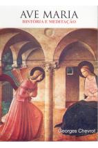 Ave Maria: História e Meditação