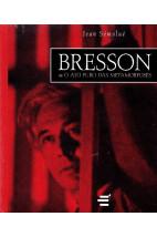 Bresson ou o Ato Puro das Metamorfoses