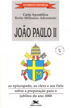 Carta Apostólica Tertio Millennio Adveniente