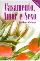 Casamento, Amor e Sexo