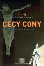 Cecy Cony: Devo Narrar Minha Vida