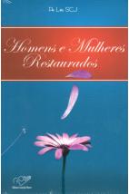 Homens e Mulheres Restaurados