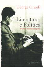 Literatura e Política - Jornalismo Em Tempos De Guerra