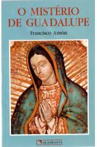 O Mistério de Guadalupe