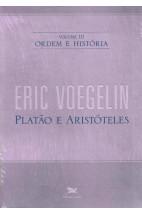Ordem e História - Vol. 3: Platão e Aristóteles
