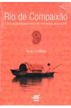 Rio de Compaixão: Um Comentário Cristão ao Bhagavad Gita