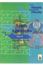 Coleção História Essencial da Filosofia (aula 10) - Santo Agostinho