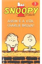 Snoopy: Assim é a Vida, Charlie Brown!