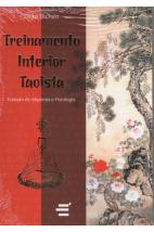 Treinamento Interior Taoista: Tratado de Alquimia e Fisiologia